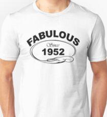 Fabulous Since 1952 Unisex T-Shirt