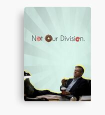 Not Our Division  Canvas Print