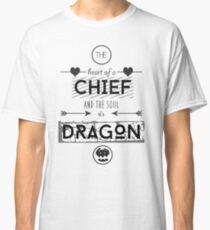 """How To Train Your Dragon 2 """"Heart of a Chief"""" Classic T-Shirt"""