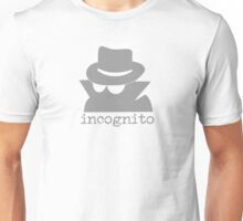 Incognito Mode Unisex T-Shirt
