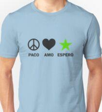 Paco, Amo, Espero - Nigra Unisex T-Shirt