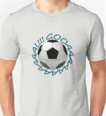 Gooaaaaaaaaaaal!!! T-Shirt