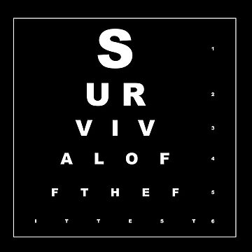 Survival of the fittest by drgz