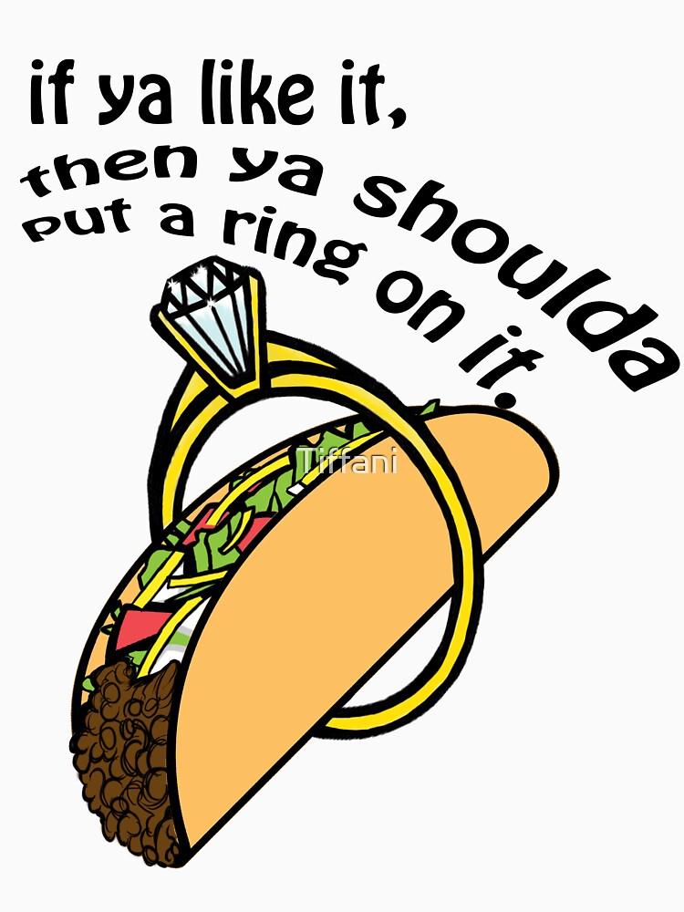 Put A Ring on It by Tiffani