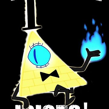 Bill Cipher - You're All Idiots! by ouija-angel