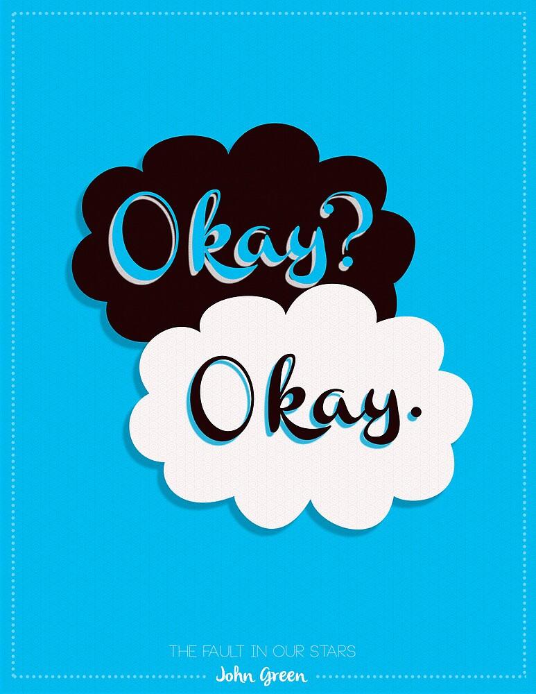 """""""Okay? Okay."""" Poster. by niclpalmars"""