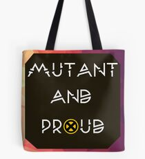 Mutant & Proud Tote Bag