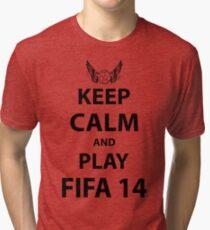 Keep Calm And Play Fifa 2014 Tri-blend T-Shirt