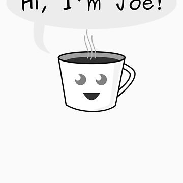 Hi, I'm Joe! by jcharlesw