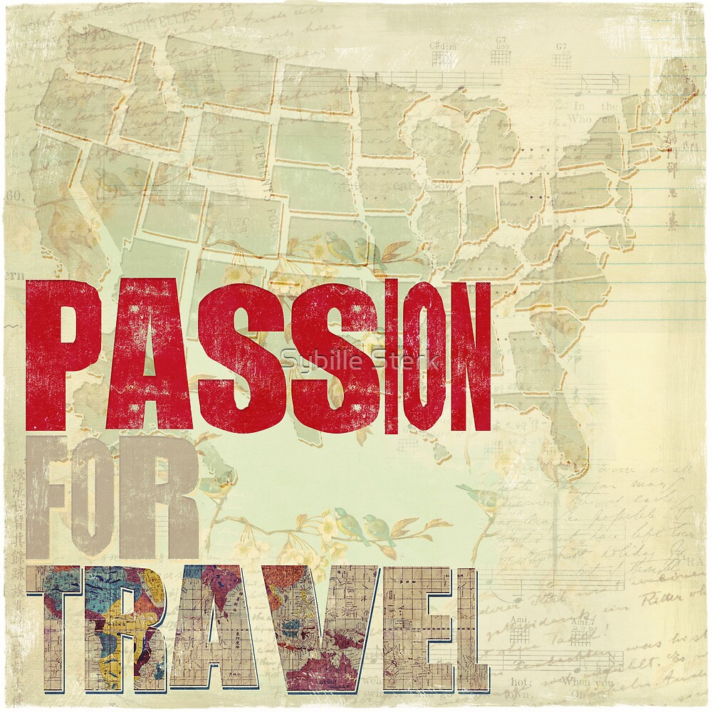 Passion for Travel by Sybille Sterk