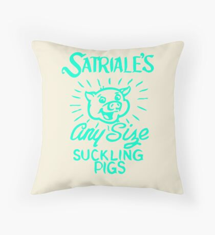 Satriale's - Any Size Suckling Pigs Throw Pillow