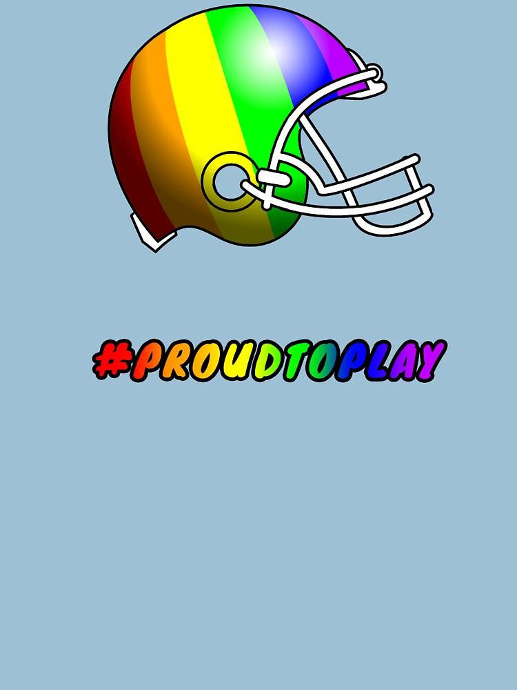 ProudToPlay - Football by ReverendBJ
