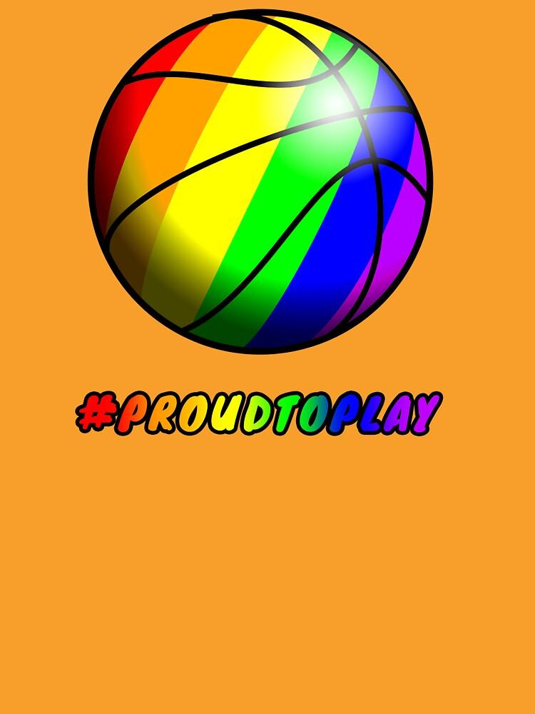 ProudToPlay - Basketball by ReverendBJ