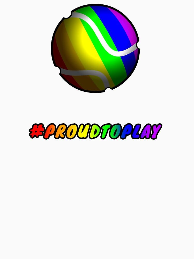 ProudToPlay - Tennis by ReverendBJ