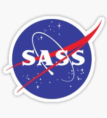 SASS - sassy, feminist, girl geek, nerdy, female scientist gift, nasa gift, astronaut gift, space, cosmos, galaxy Sticker