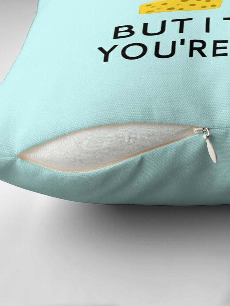 Alternate view of I Know It's Cheesy But I Think You're Grate Throw Pillow