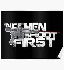 Nice Men Shoot First Poster