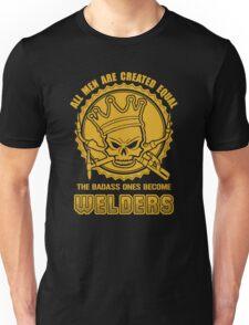 Badass Welders Funny Welding Design Unisex T-Shirt