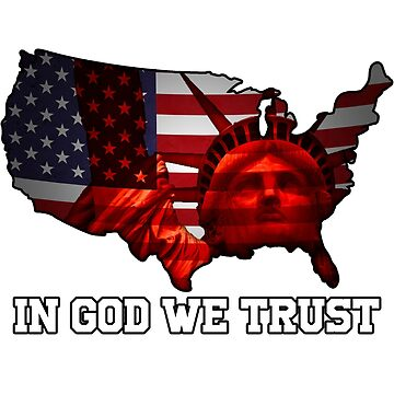 America - In God We Trust by Jacquilina
