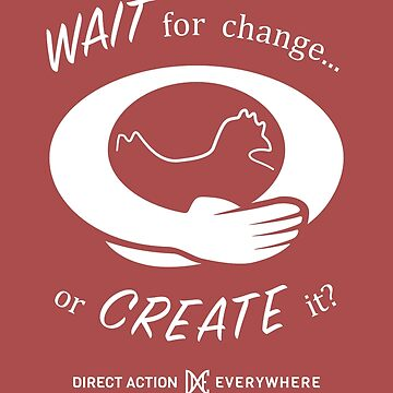 Wait for change... or Create it? by TheFruitBat