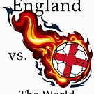 World Cup - England Versus the World by pjwuebker