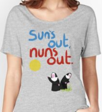 Sun's out, nuns out. Women's Relaxed Fit T-Shirt
