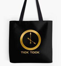Catching Fire Tick Tock Shirt  Tote Bag
