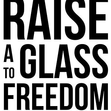 Hamilton - Raise a Glass to Freedom by thattaragirl