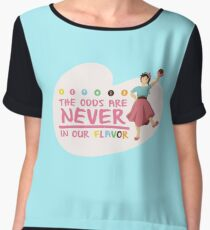 The Odds are NEVER in Our Flavor Women's Chiffon Top