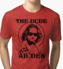 The Dude Abides - The Big Lebowski Tri-blend T-Shirt