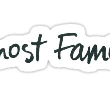Almost Famous Handwriting (Black) Sticker
