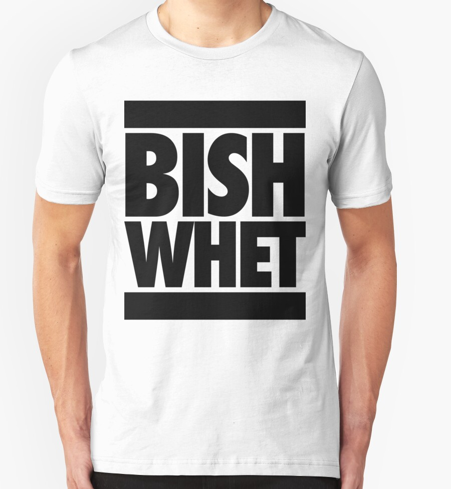 """""""Bish Whet"""" T-Shirts & Hoodies by roderick882 