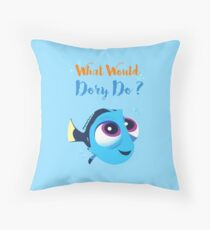 What would baby dory do Throw Pillow