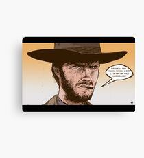 THE GOOD, THE UGLY AND THE BAD- SERGIO LEONE Canvas Print