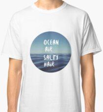 Ocean Air Salty Hair Classic T-Shirt