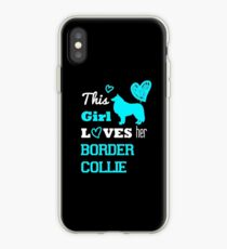 This Girl Loves her Border Collie iPhone Case
