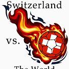 World Cup - Switzerland Versus the World by pjwuebker