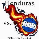 World Cup - Honduras Versus the World by pjwuebker
