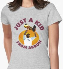 Just A Kid From Akron Womens Fitted T-Shirt