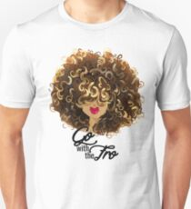 Go with the Fro Unisex T-Shirt
