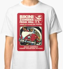 Bikini Zombies From Hell Classic T-Shirt