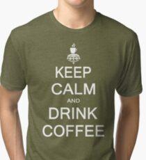 Keep calm and drink coffee Tri-blend T-Shirt