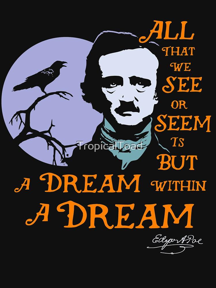 Edgar Allan Poe Traum in einem Traum von TropicalToad
