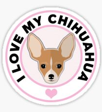 Love My Chihuahua Sticker