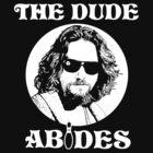 The Dude Abides - The Big Lebowski by dellan666