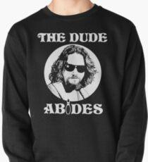 The Dude Abides - The Big Lebowski Pullover