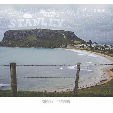 Stanley, Tasmania. Tourism Typography by muffy79