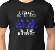 Epic Sh-t Online Unisex T-Shirt