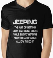 Jeep - Jeeping The Art Of Getting Dirty And Going Broke Men's V-Neck T-Shirt