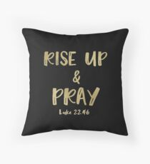 Inspirational Rise Up & Pray Quote Verse Throw Pillow